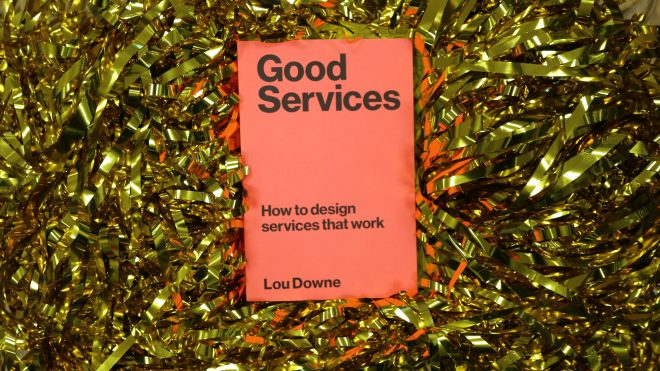 Lou Downe's guide to good service design
