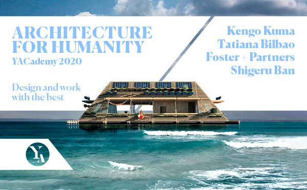 Kuma, Bilbao, Shigeru Ban: Discover the Internships and Lectures of Architecture for Humanity 2020